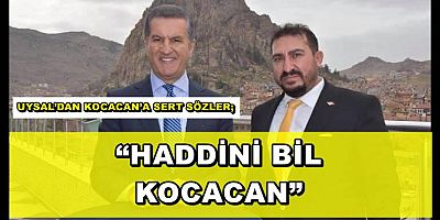 """HADDİNİ BİL KOCACAN"""